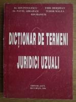 Anticariat: Ion Pitulescu, Pavel Abraham, Emil Dersidan - Dictionar de termeni juridic uzuali