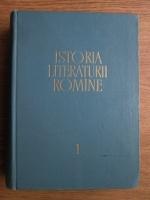 Istoria literaturii romane (volumul 1)