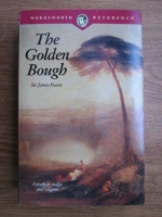 James George Frazer - The golden bough, a study in magic and religion