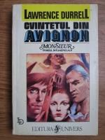 Anticariat: Lawrence Durrell - Cvintetul din Avignon. Monsieur sau Printul intunericului