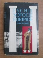Liviu Rusu - Eschil, Sofocle, Euripide