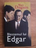Anticariat: Marc Dugain - Blestemul lui Edgar