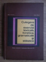 Anticariat: Mihai Andrei, Iulian Ghita - Culegere de exercitii lexicale, fonetice, gramaticale si stilistice