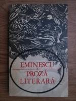 Mihai Eminescu - Proza literara