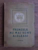 Anticariat: Mihail Villara - Frunzele nu mai sunt aceleasi (1946)