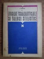 Anticariat: Nicolae Mihaescu - Norme gramaticale si valori stilistice