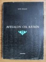 Radu Selejan - Avesalon cel batran