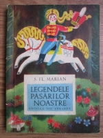 Anticariat: Simion Florea Marian - Legendele pasarilor noastre