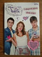 Anticariat: Violetta. O singura inima, doua iubiri