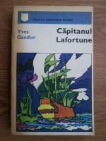 Anticariat: Yves Gandon - Capitanul Lafortune