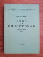C. Bulai - Curs de drept penal. Partea speciala (volumul 1)
