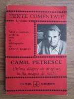 Camil Petrescu - Ultima noapte de dragoste, intaia noapte de razboi
