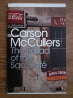 Carson McCullers - The ballad of the Sad Cafe