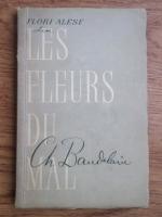 Anticariat: Charles Baudelaire - Les fleurs du mal (Flori alese)