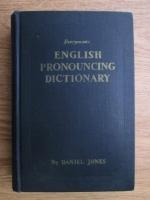 Daniel Jones - English pronouncing dictionary