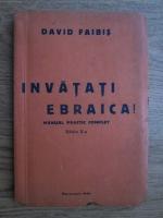 David Faibis - Invatati ebraica (1940)