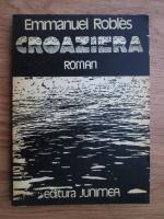 Anticariat: Emmanuel Robles - Croaziera