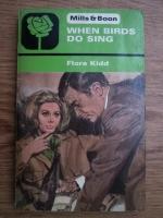 Flora Kidd - When birds do sing