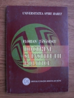 Anticariat: Florian Tanasescu - Doctrine si institutii politice