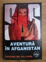 Anticariat: Gerard de Villiers - Aventura in Afganistan