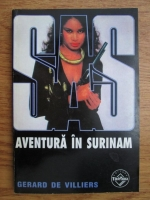 Anticariat: Gerard de Villiers - Aventura in Surinam