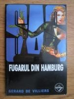 Anticariat: Gerard de Villiers - Fugarul din Hamburg