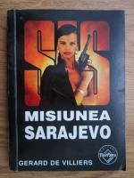 Anticariat: Gerard de Villiers - Misiunea Sarajevo