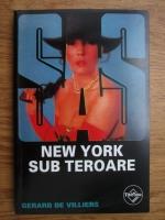 Anticariat: Gerard de Villiers - New York sub teroare