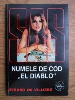 Anticariat: Gerard de Villiers - Numele de cod El Diablo