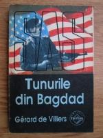 Gerard de Villiers - Tunurile din Bagdad