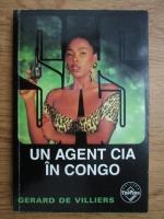 Anticariat: Gerard de Villiers - Un agent CIA in Congo