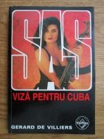 Anticariat: Gerard de Villiers - Viza pentru Cuba