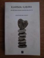 Anticariat: Geshe Michael Roach - Karma iubirii. 100 de raspunsuri despre relatia ta