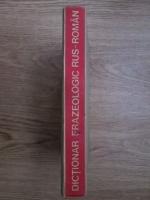 Gheorghe Bolocan, T. Vorontova - Dictionar frazeologic rus-roman