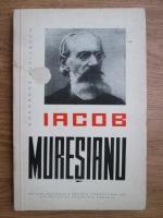 Anticariat: Gheorghe Merisescu - Iacob Muresianu. Viata si opera