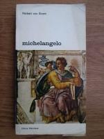 Anticariat: Herbert von Einem - Michelangelo