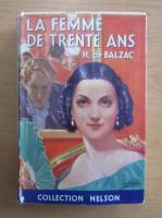 Anticariat: Honore de Balzac - La femme de trente ans