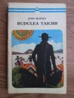 Anticariat: Ioan Slavici - Budulea taichii