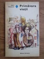 Anticariat: Jean Dutourd - Primavara vietii