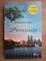 Anticariat: Jonathan Dee - Privilegiatii