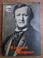 M. S. Druskin - Richard Wagner