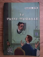 Anticariat: Marcel Ayme - Le passe-muraille