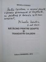 Anticariat: Mihaela Dordea - Ratacind printre soapte si trandafiri galbeni (cu autograful autorului)