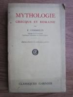 Anticariat: P. Commelin - Mythologie grecque et romaine