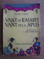 Anticariat: Pearl S. Buck - Vant de rasarit: vant de la apus (editie veche)