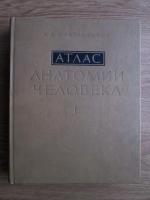 R. D. Sinelnikov - Atlas de anatomie umana (volumul 1, limba rusa)