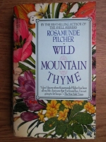 Anticariat: Rosamunde Pilcher - Wild mountain thyme