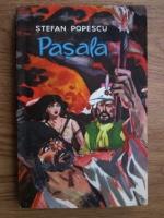 Anticariat: Stefan Popescu - Pasala