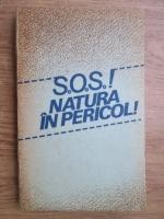 Anticariat: Stelian Turlea - S.O.S.! natura in pericol