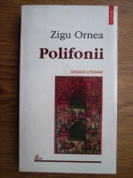 Anticariat: Zigu Ornea - Polifonii